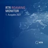 Vorschaubild für den RTR Roaming Monitor 1-2021